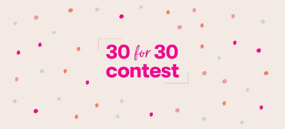 Das sind die Gewinner unseres 30 for 30 Contests